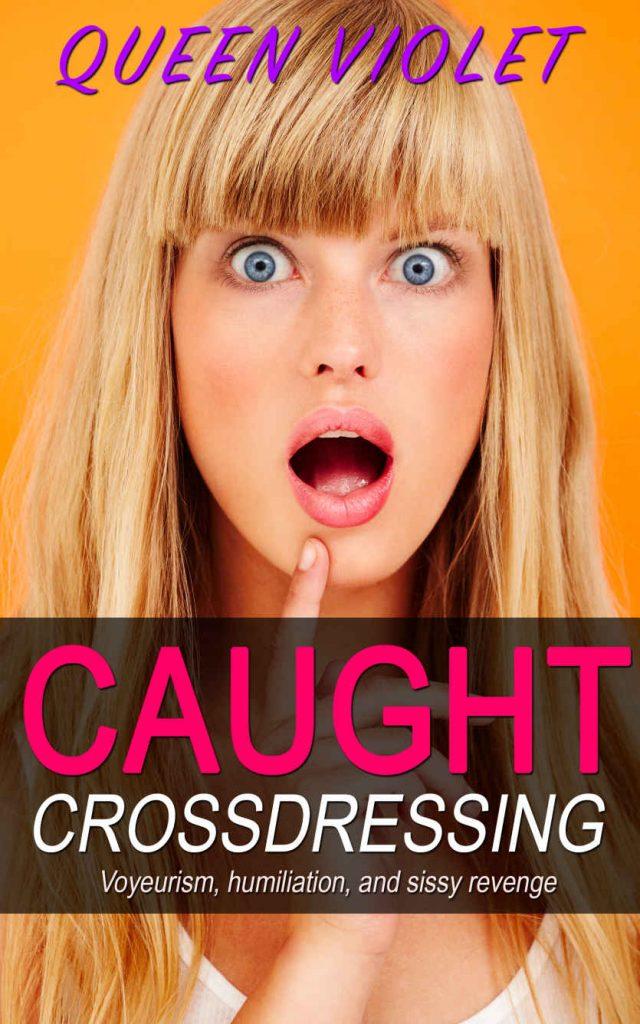 Book Cover: Caught Crossdressing